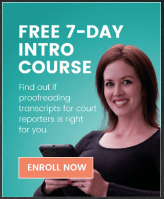 Sign-up to get a free peek into the world of transcript proofreading!