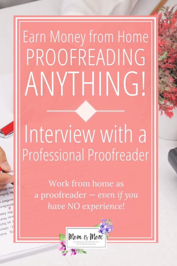 Earn money from home proofreading anything! Interview with a professional proofreader. Work from home as a proofreader -- even if you have NO experience!