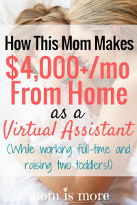 Virtual assisting has always intrigued me. If this mom of two busy toddlers can make it work while also working full-time, then I'm going to look into it!