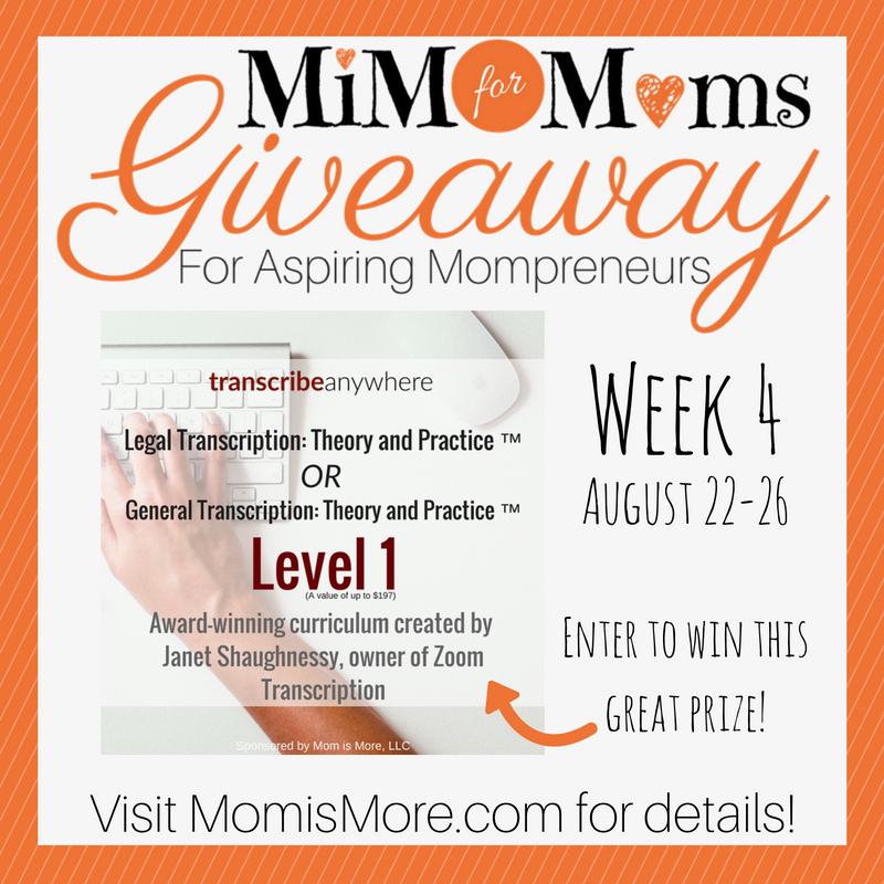 Mom is More is giving away one of the highly sought after transcription courses over at Transcribe Anywhere! Enter to win a chance to learn the fundamentals of legal or general transcription!
